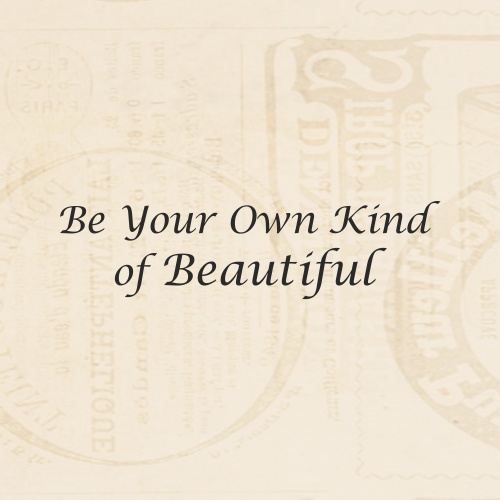 STAMP SENTIMENT - BE YOUR OWN KIND OF BEAUTIFUL - 070116a
