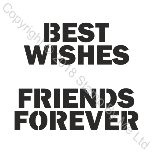454520 TV - LAMINATION PLUS STENCIL - Best Wishes and Friends Forever - 110718h