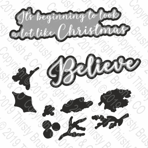 THIRSTY BRUSH & CO - BELIEVE COORDINATING DIE SET 120719a