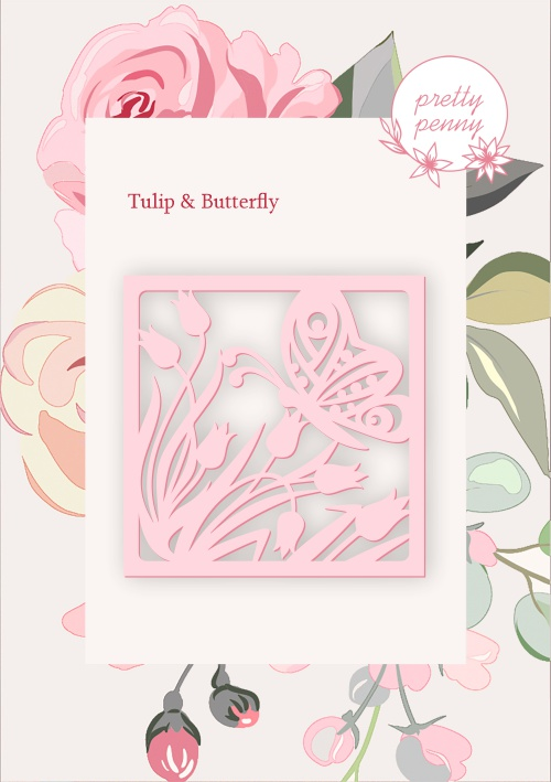 494521 TV - PRETTY PENNY - DIE SET - TULIP AND BUTTERFLY FRAME - 101019b