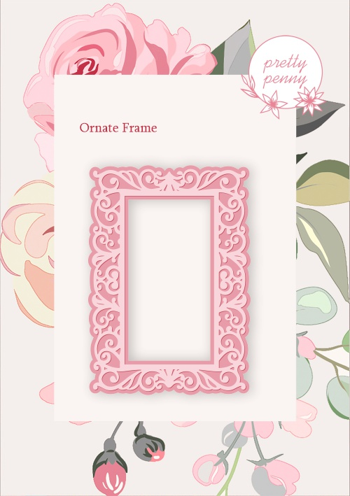 501581 - TV - PRETTY PENNY - DIE SET - ORNATE FRAME - 141219r