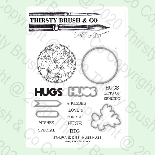570851 TV - THIRSTY BRUSH & CO - A5 STAMP AND DIES - HUGE HUGS - 140820n - SHOW - FBL