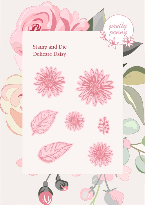 585188 - TV - PRETTY PENNY - A6 STAMP AND DIE - DELICATE DAISY - 021020e