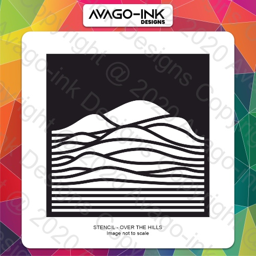 AVAGO-INK DESIGNS - STENCIL - OVER THE HILLS - 301120f