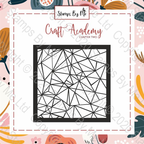 CRAFT ACADEMY CHAPTER TWO - STENCIL - SHATTERED GLASS