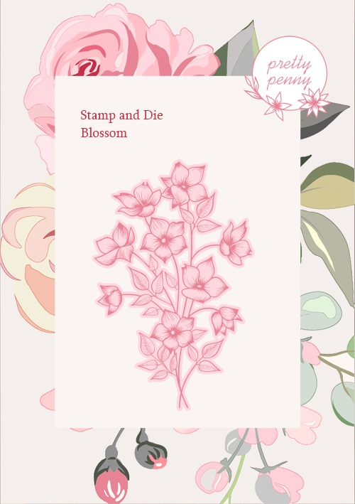 TV - PRETTY PENNY - A6 STAMP AND DIE SET - BLOSSOM - 300121a - SHOW