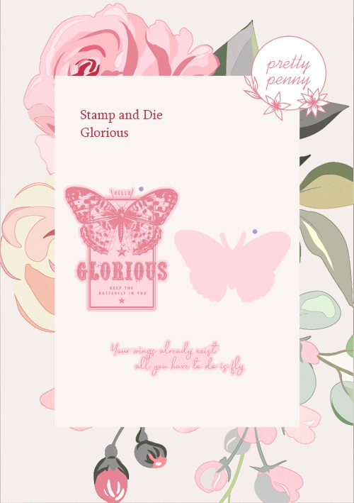 TV - PRETTY PENNY - A6 STAMP AND DIE SET - GLORIOUS - 300121e - SHOW